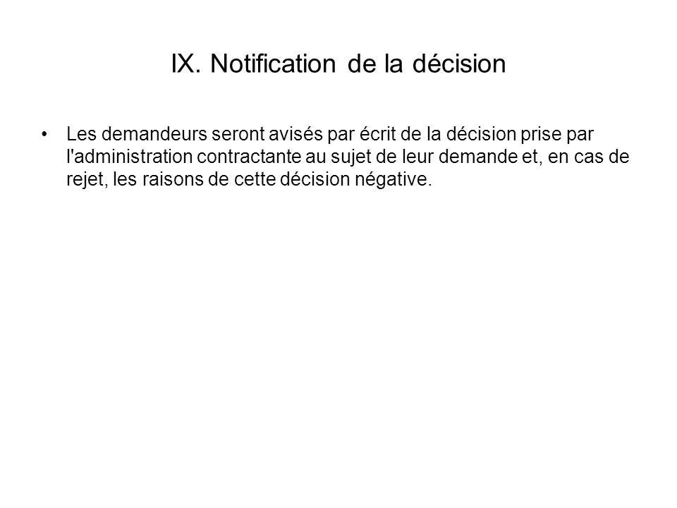IX. Notification de la décision