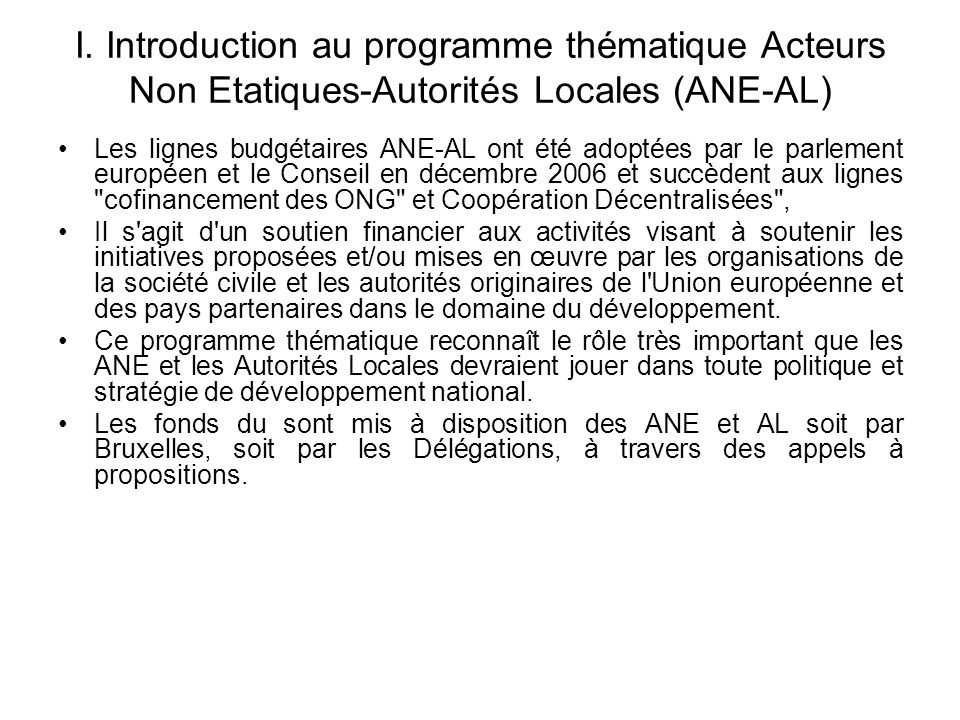 I. Introduction au programme thématique Acteurs Non Etatiques-Autorités Locales (ANE-AL)