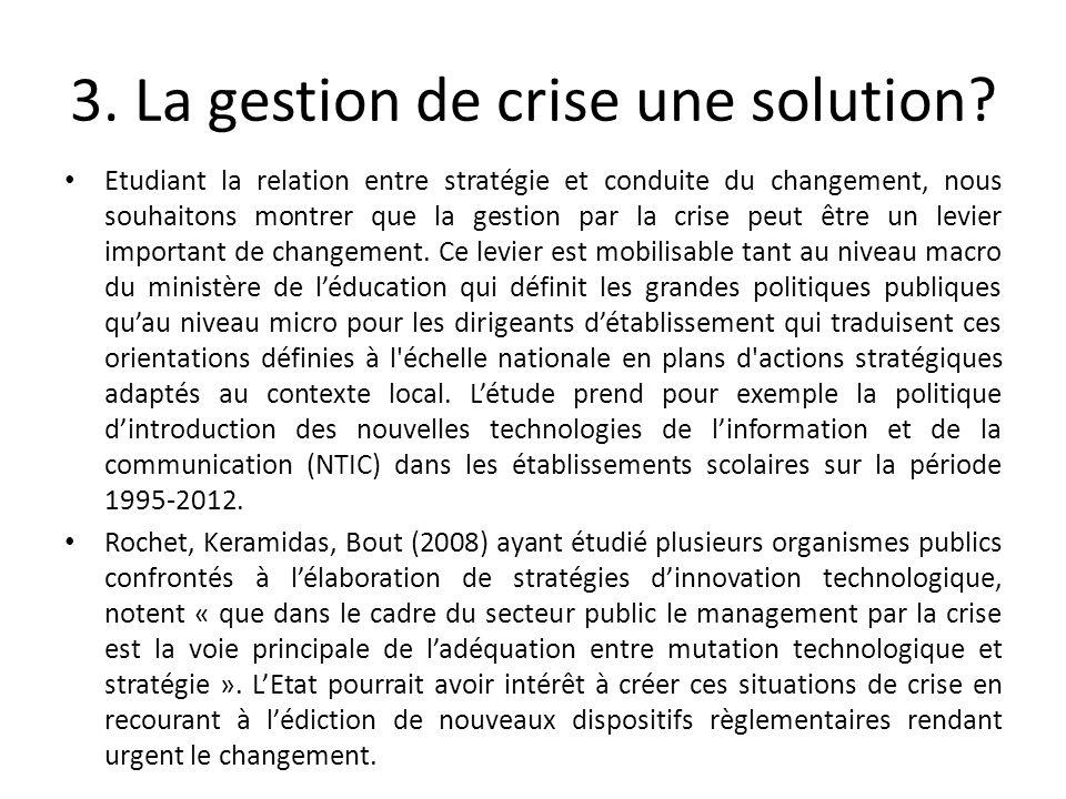 3. La gestion de crise une solution