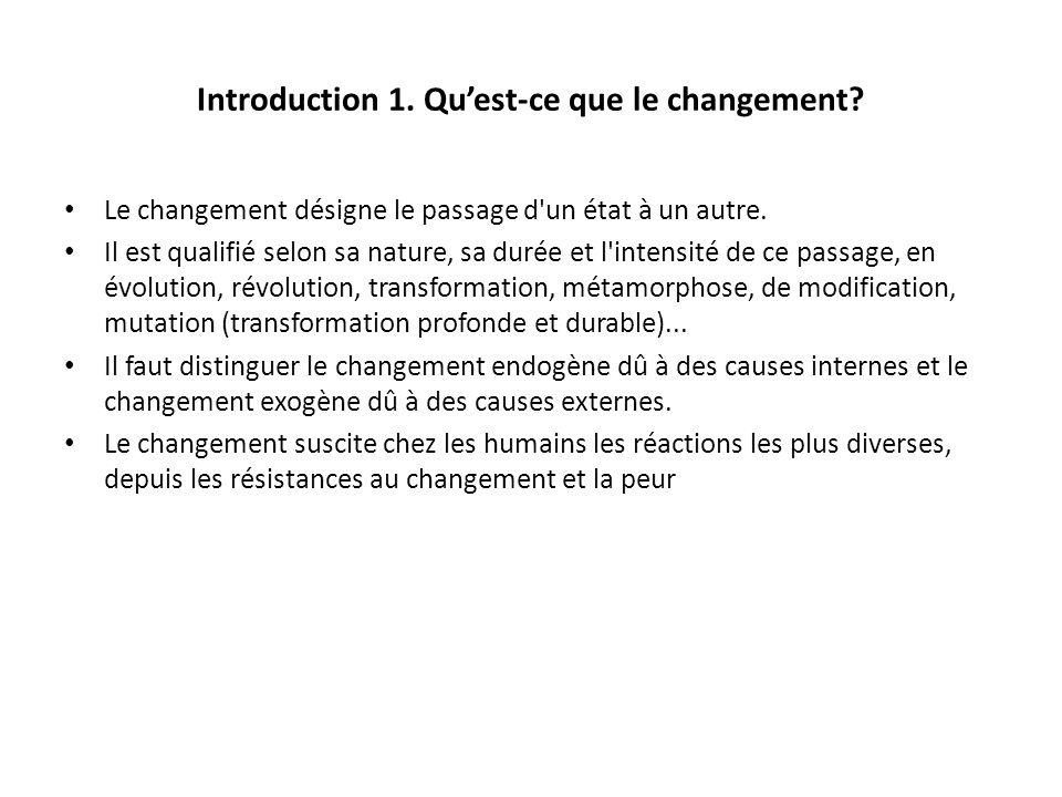 Introduction 1. Qu'est-ce que le changement