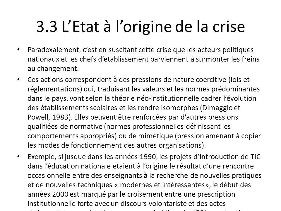 3.3 L'Etat à l'origine de la crise