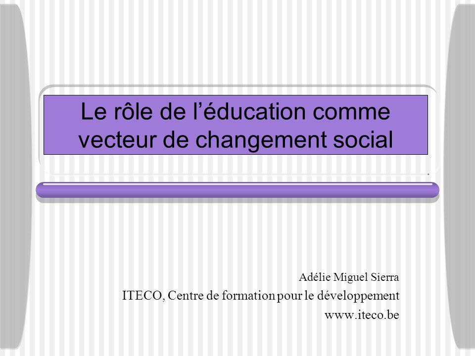 Le rôle de l'éducation comme vecteur de changement social
