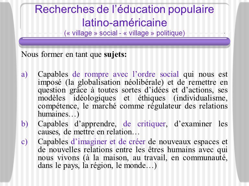 Recherches de l'éducation populaire latino-américaine (« village » social - « village » politique)