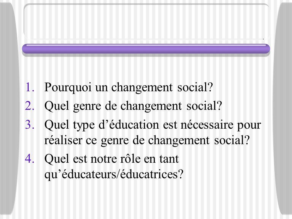 Pourquoi un changement social