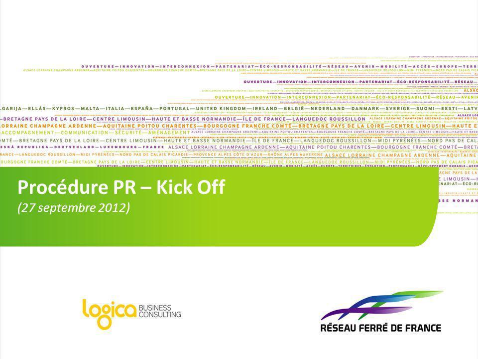 Procédure PR – Kick Off (27 septembre 2012)