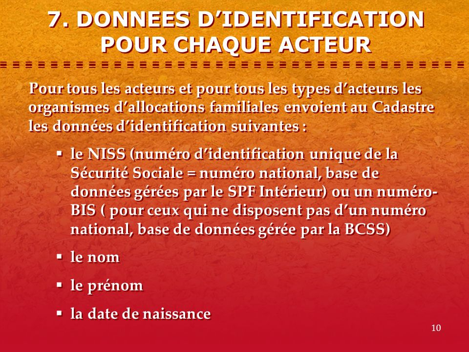 7. DONNEES D'IDENTIFICATION POUR CHAQUE ACTEUR