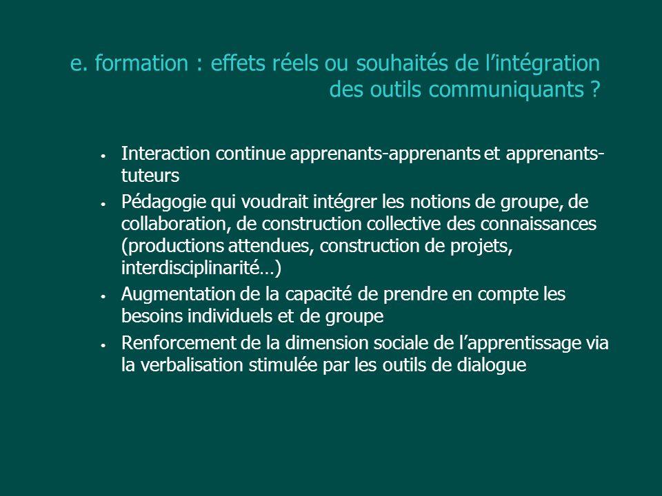 e. formation : effets réels ou souhaités de l'intégration des outils communiquants