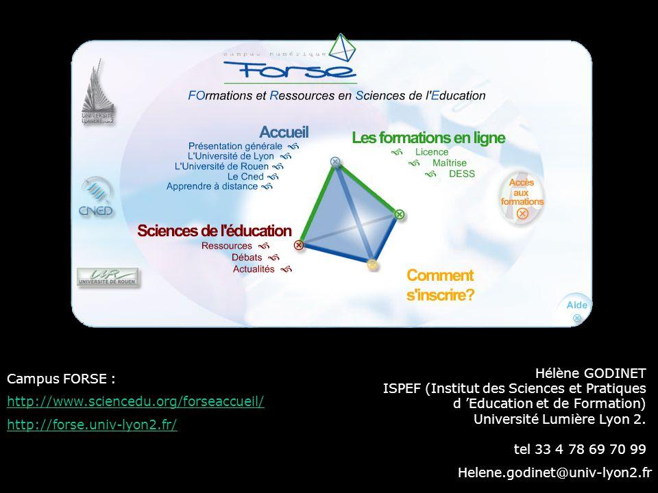 Hélène GODINET ISPEF (Institut des Sciences et Pratiques d 'Education et de Formation) Université Lumière Lyon 2.