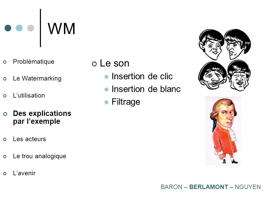 WM Le son Insertion de clic Insertion de blanc Filtrage