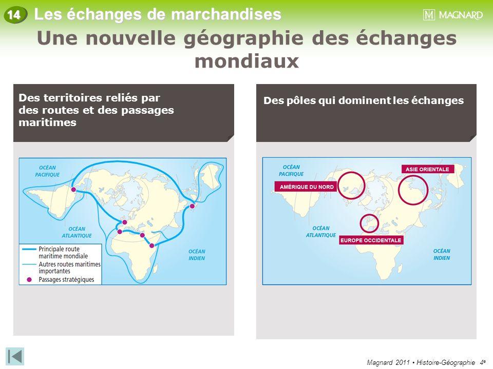 Une nouvelle géographie des échanges mondiaux