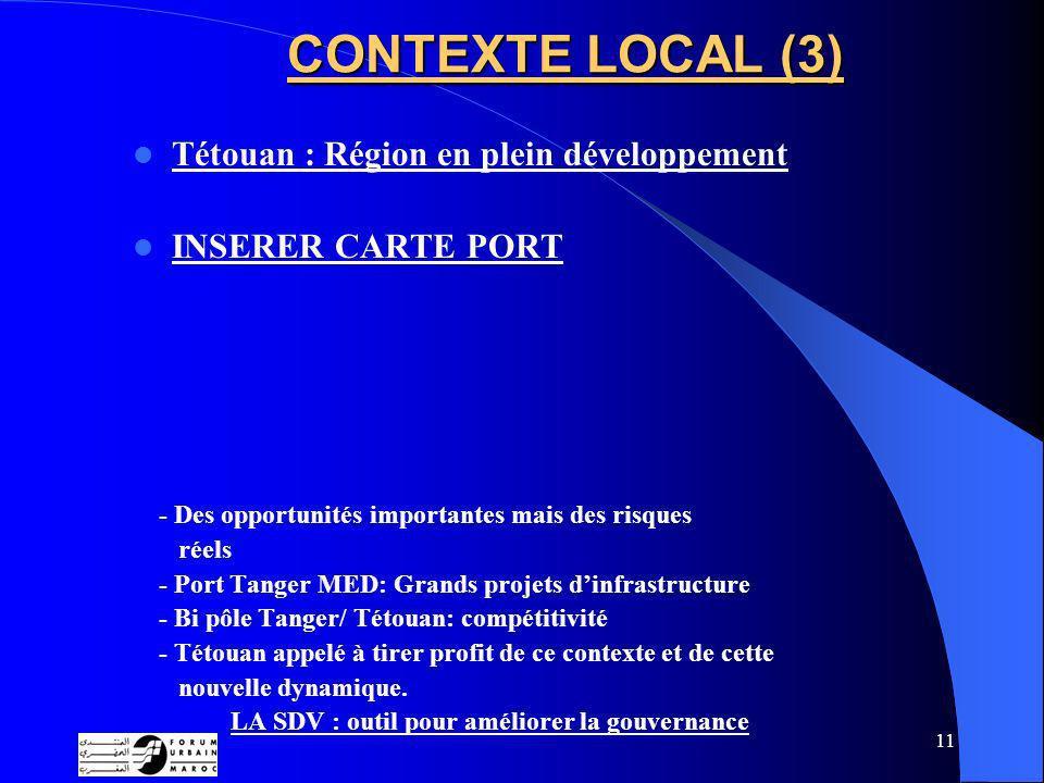 CONTEXTE LOCAL (3) Tétouan : Région en plein développement