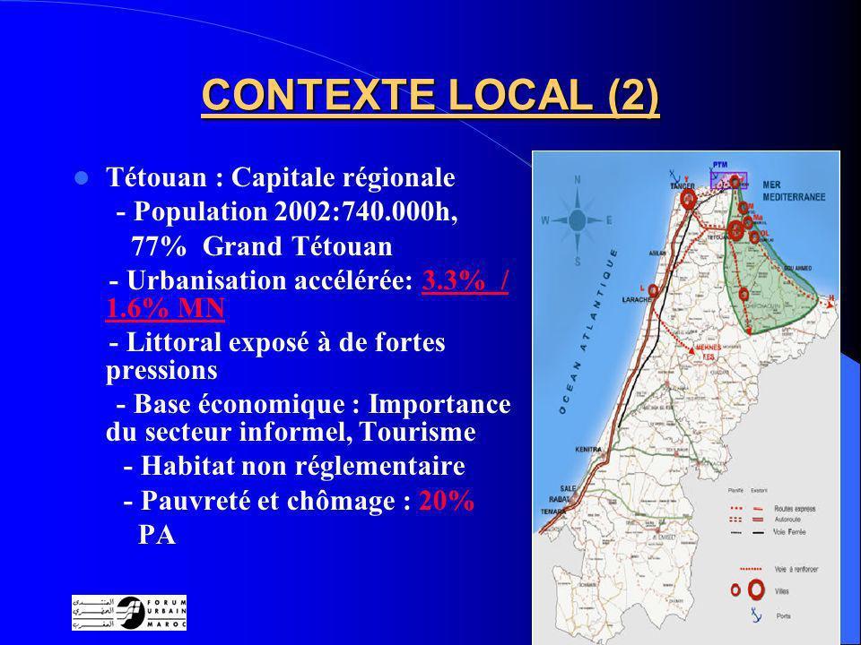 CONTEXTE LOCAL (2) Tétouan : Capitale régionale