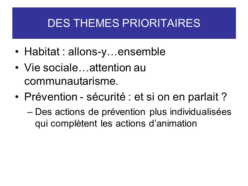 DES THEMES PRIORITAIRES