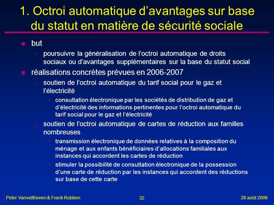 1. Octroi automatique d'avantages sur base du statut en matière de sécurité sociale