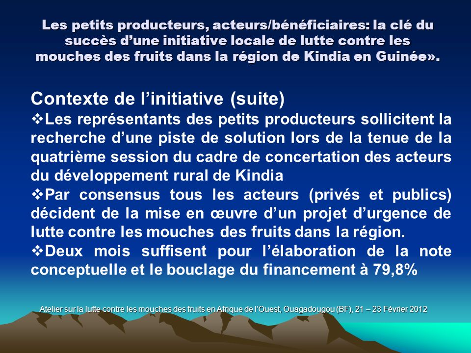Contexte de l'initiative (suite)