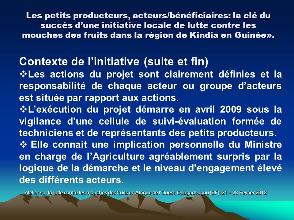 Contexte de l'initiative (suite et fin)