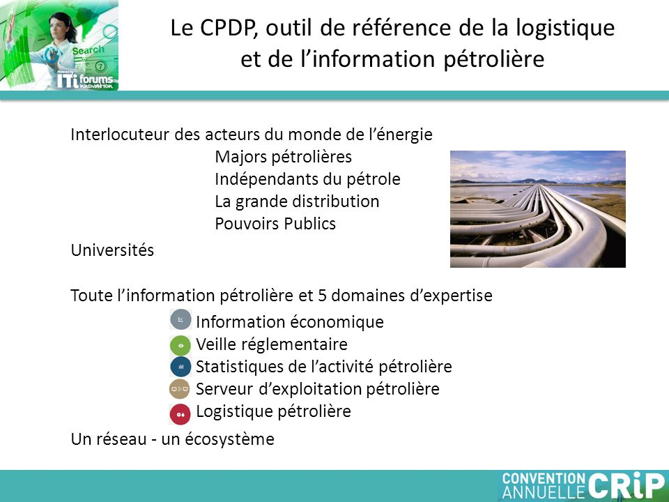 Le CPDP, outil de référence de la logistique et de l'information pétrolière