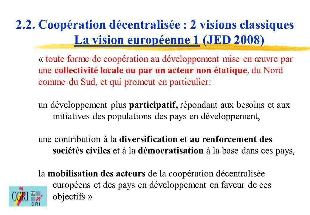 2.2. Coopération décentralisée : 2 visions classiques