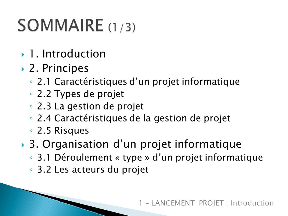 SOMMAIRE (1/3) 1. Introduction 2. Principes