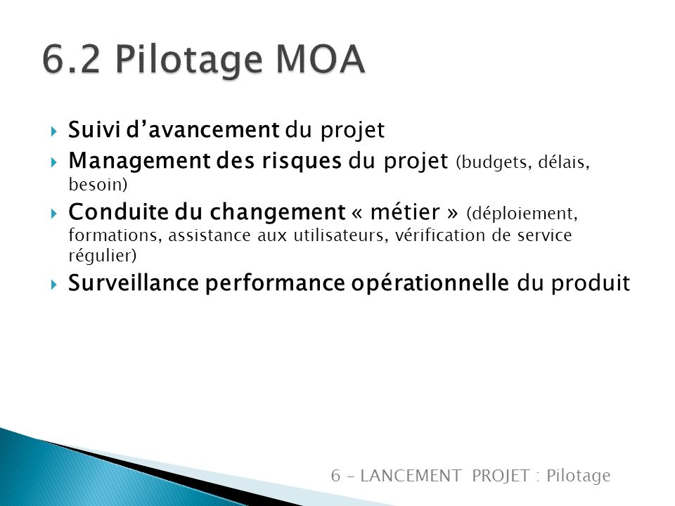 6.2 Pilotage MOA Suivi d'avancement du projet