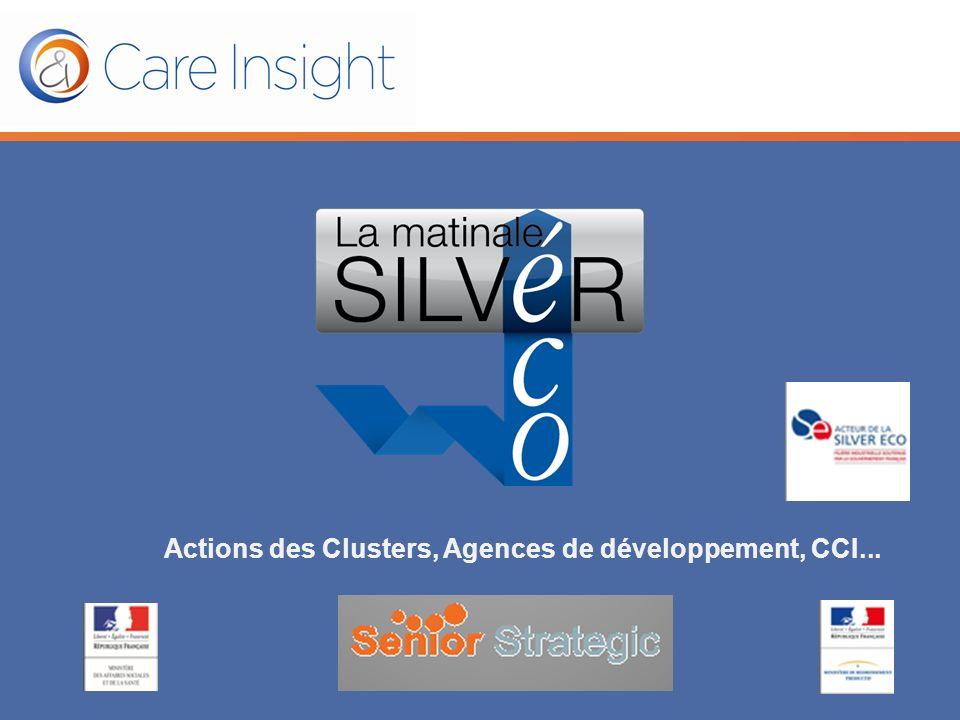 Actions des Clusters, Agences de développement, CCI...