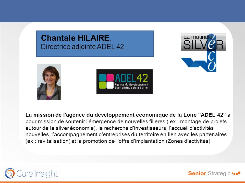 Chantale HILAIRE, Directrice adjointe ADEL 42