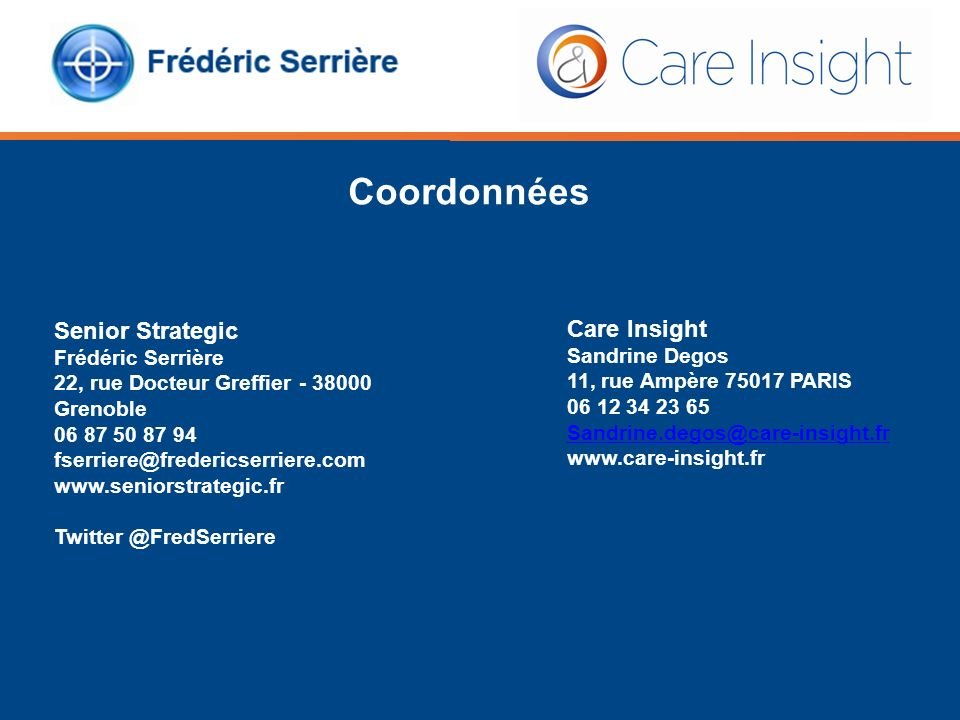 Coordonnées Senior Strategic Care Insight Frédéric Serrière