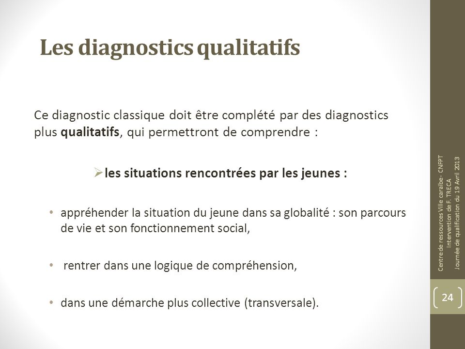 Les diagnostics qualitatifs