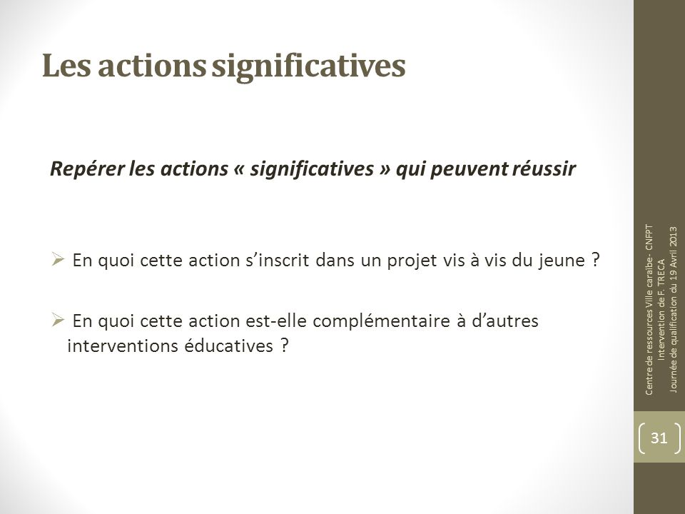 Les actions significatives