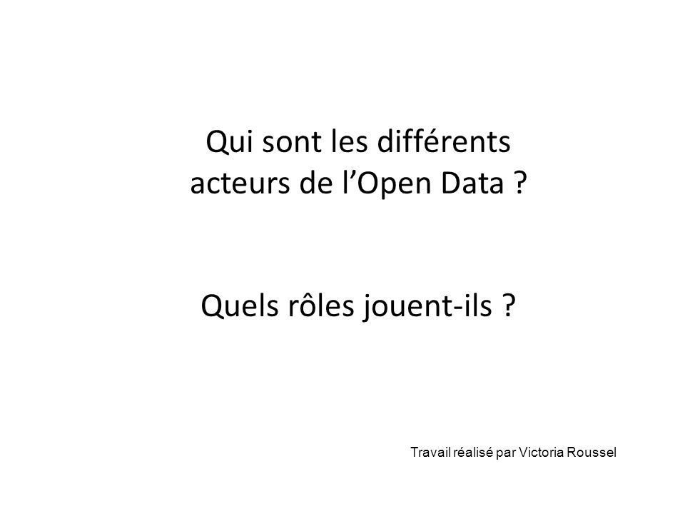 Qui sont les différents acteurs de l'Open Data