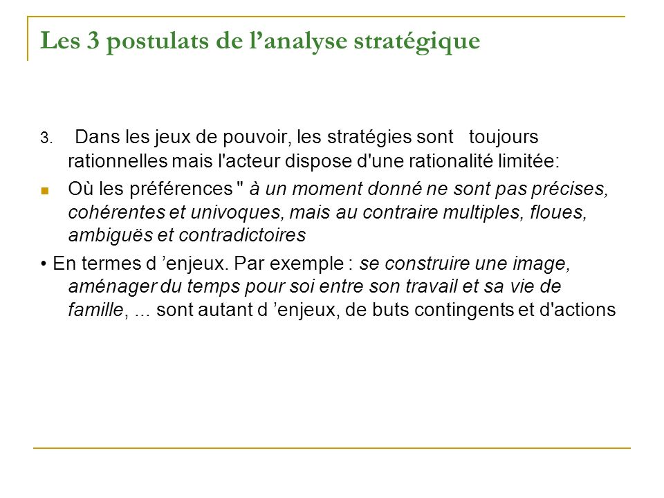 Les 3 postulats de l'analyse stratégique