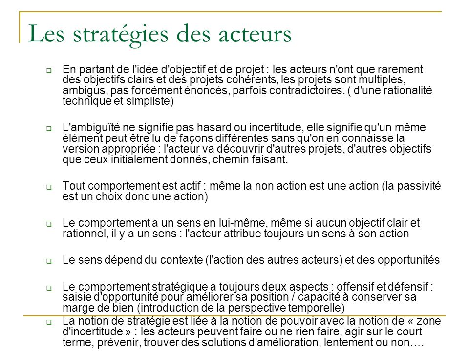 Les stratégies des acteurs