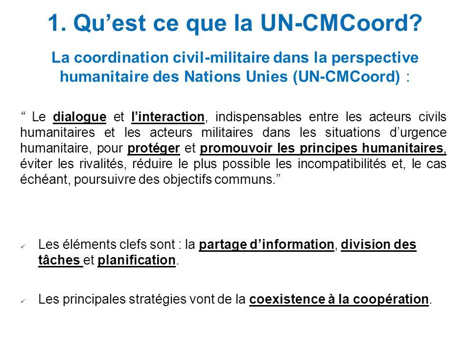 1. Qu'est ce que la UN-CMCoord