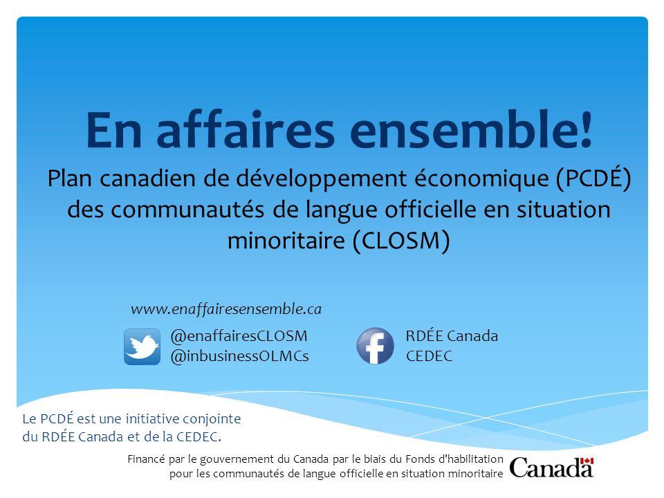 En affaires ensemble! Plan canadien de développement économique (PCDÉ)
