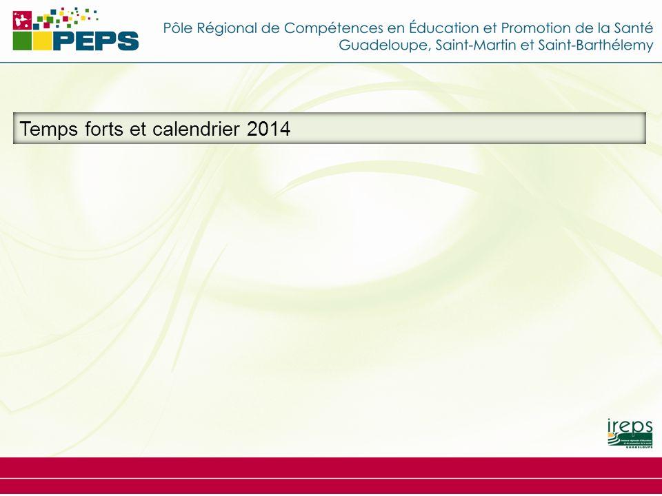 Temps forts et calendrier 2014