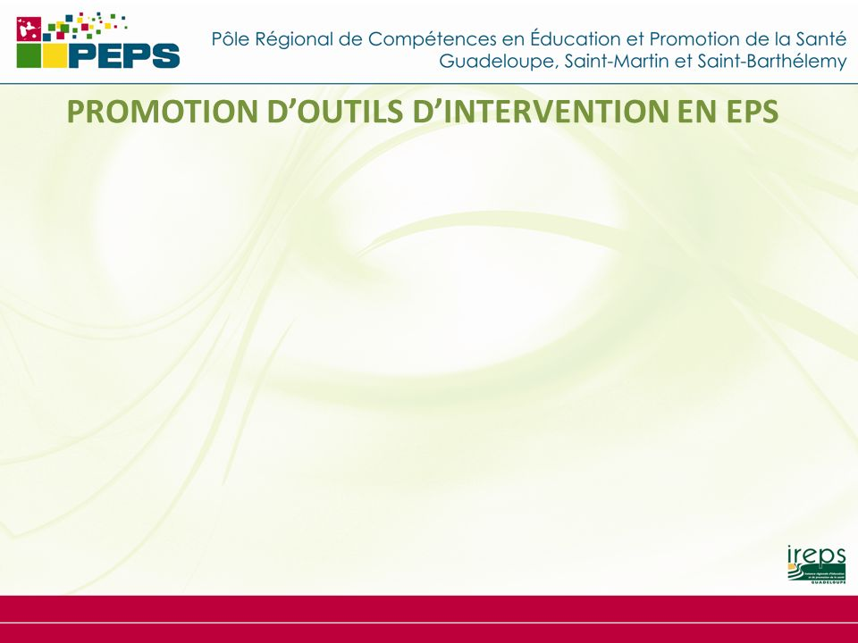 PROMOTION D'OUTILS D'INTERVENTION EN EPS