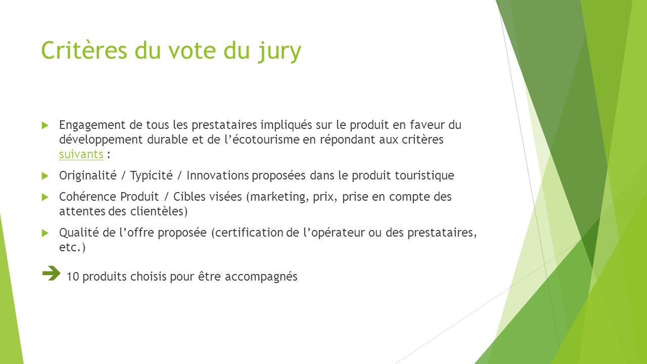 Critères du vote du jury