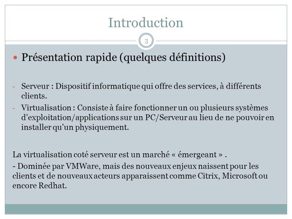 Introduction Présentation rapide (quelques définitions)