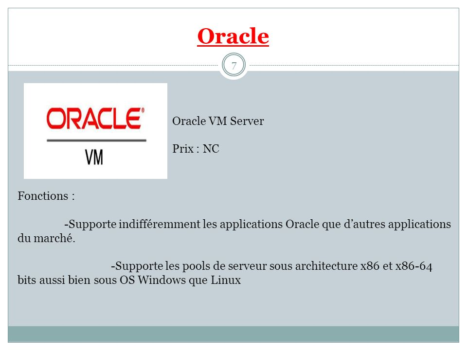 Oracle Oracle VM Server Prix : NC Fonctions :