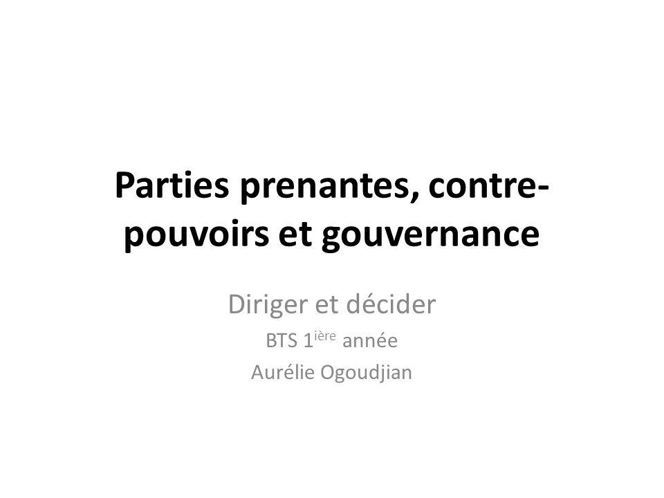 Parties prenantes, contre- pouvoirs et gouvernance