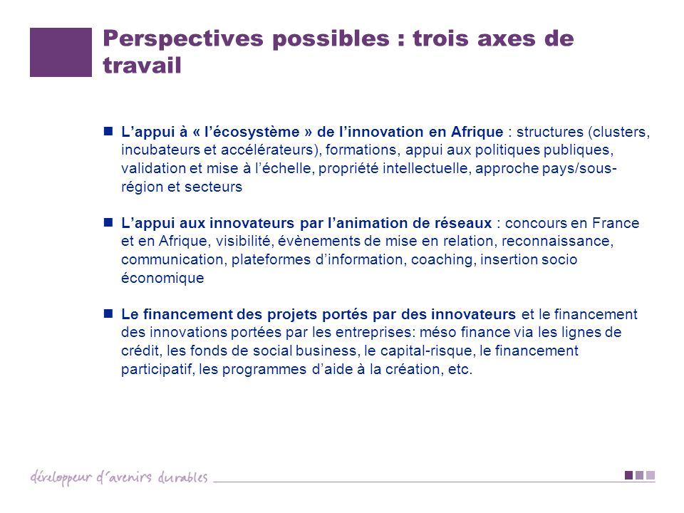 Perspectives possibles : trois axes de travail