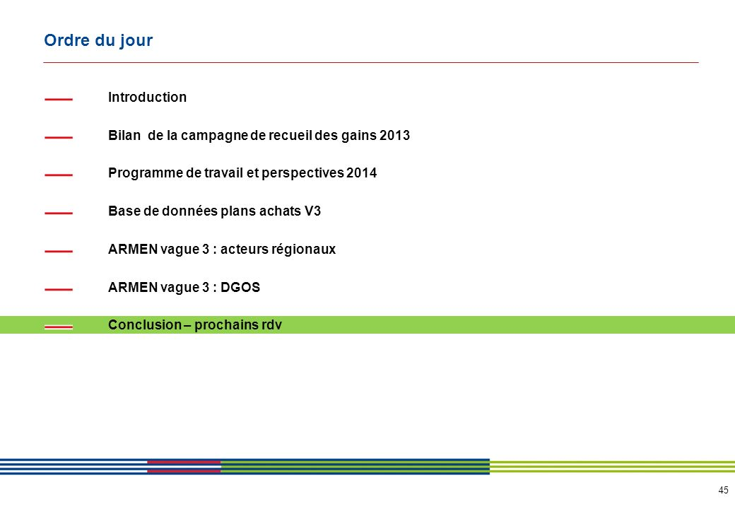 Conclusion…. Rendez-vous pour un comité régional le 27 juin 2014