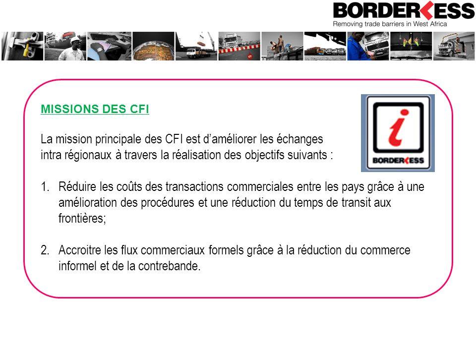 La mission principale des CFI est d'améliorer les échanges
