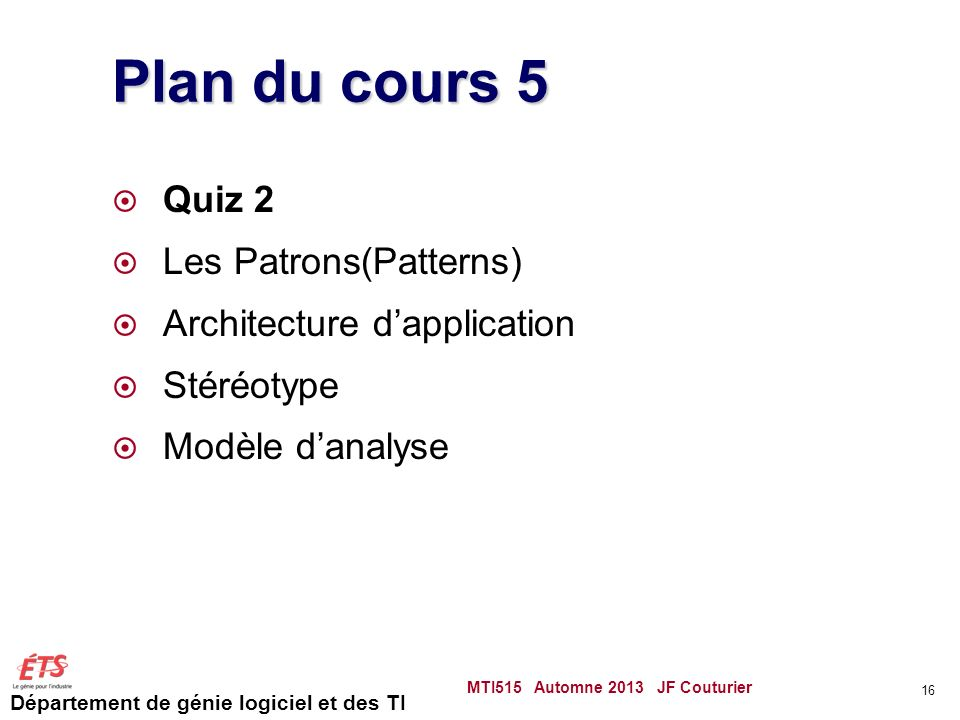 Plan du cours 5 Quiz 2 Les Patrons(Patterns)