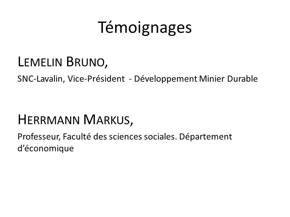 Témoignages Lemelin Bruno, Herrmann Markus,