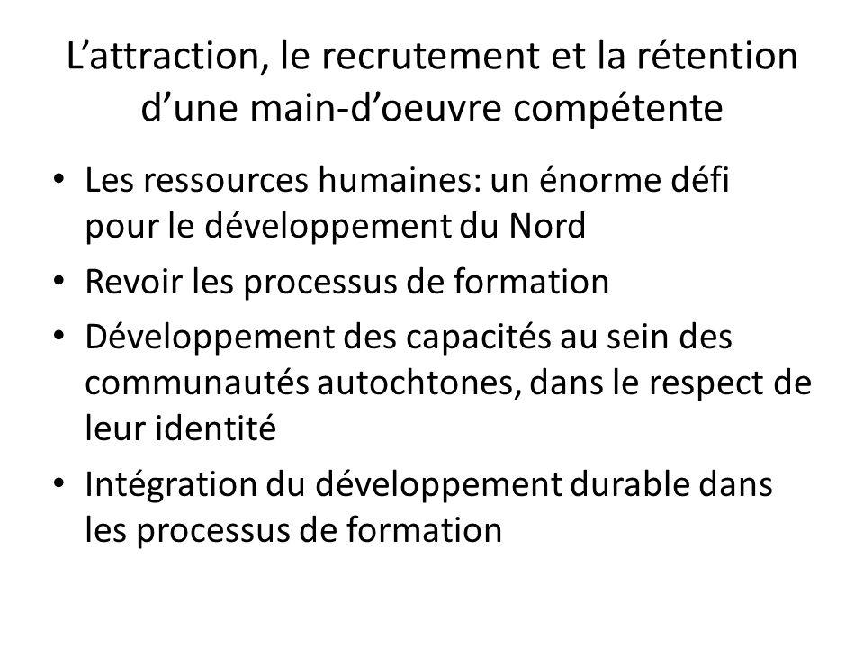 L'attraction, le recrutement et la rétention d'une main-d'oeuvre compétente