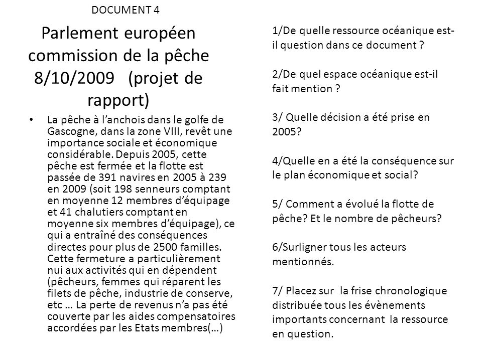 DOCUMENT 4 1/De quelle ressource océanique est-il question dans ce document 2/De quel espace océanique est-il fait mention