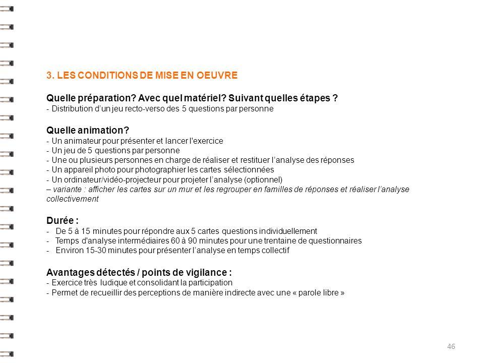 3. LES CONDITIONS DE MISE EN OEUVRE
