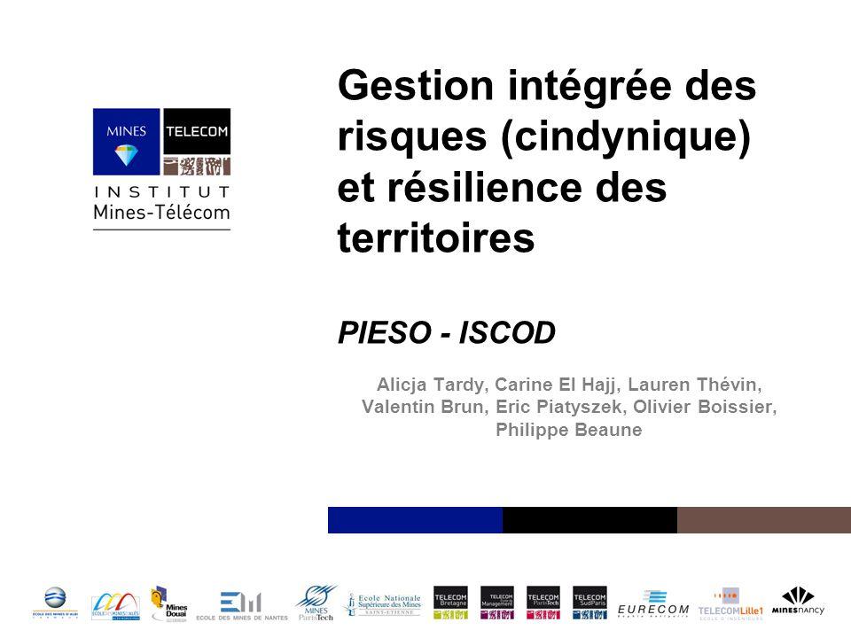 Gestion intégrée des risques (cindynique) et résilience des territoires PIESO - ISCOD