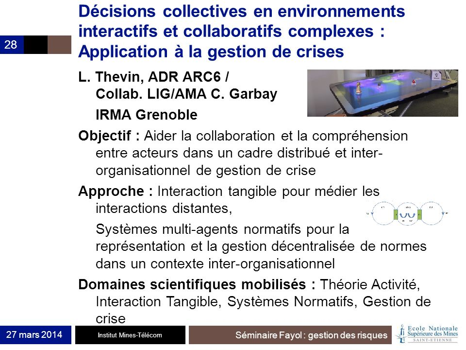 Décisions collectives en environnements interactifs et collaboratifs complexes : Application à la gestion de crises